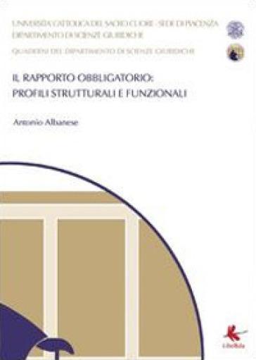 Il rapporto obbligatorio: profili strutturali e funzionali - Antonio Albanese  