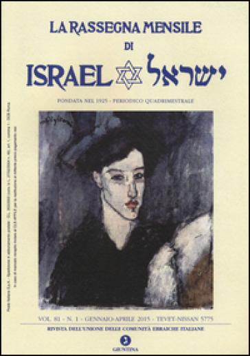 La rassegna mensile di Israel (2015). 81.Gennaio-aprile 2015
