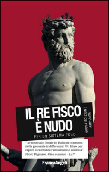 Il re fisco è nudo. Per un sistema equo - Alessandro Giovannini pdf epub