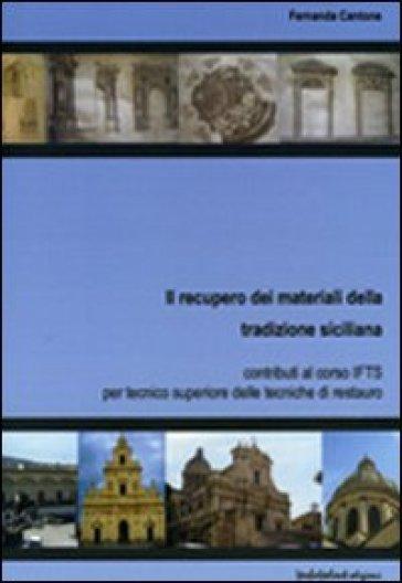 Il recupero dei materiali della tradizione siciliana - F. Cantone  