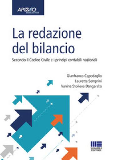 La redazione del bilancio. Secondo il codice civile e i principi contabili nazionali - Gianfranco Capodaglio   Ericsfund.org