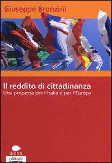 Il reddito di cittadinanza. Una proposta per l'Italia e per l'Europa