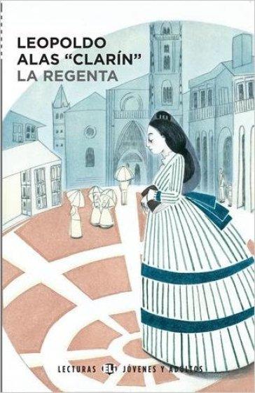 La regenta. Con CD Audio. Con espansione online - Leopoldo Clarin Alas | Rochesterscifianimecon.com