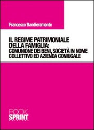 Il regime patrimoniale della famiglia comunione dei beni for Giardino e nome collettivo