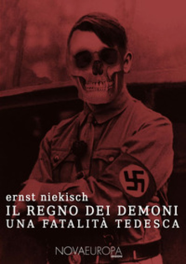 Il regno dei demoni. Una fatalità tedesca