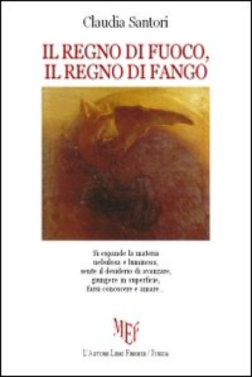 Il regno di fuoco, il regno di fango - Claudia Santori | Kritjur.org