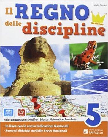Il regno delle discipline. Area scientifica. Per la Scuola elementare. Con e-book. Con espansione online. 2. - Claudia Trentini |