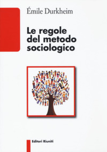 Le regole del metodo sociologico - Emile Durkheim |