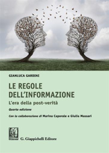 Le regole dell'informazione. L'era della post-verità - Gianluca Gardini pdf epub