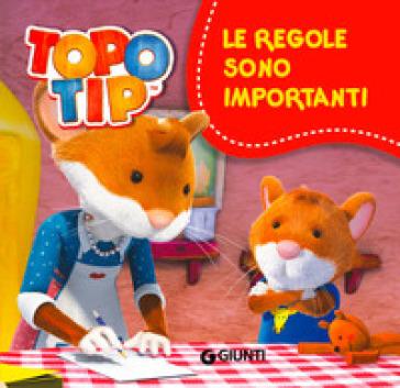 Le regole sono importanti topo tip valentina mazzola for Topo tip giocattoli