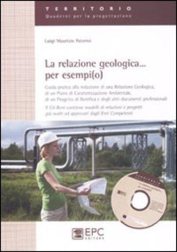 La relazione geologica... per esempi(o) - Luigi M. Paternò | Rochesterscifianimecon.com