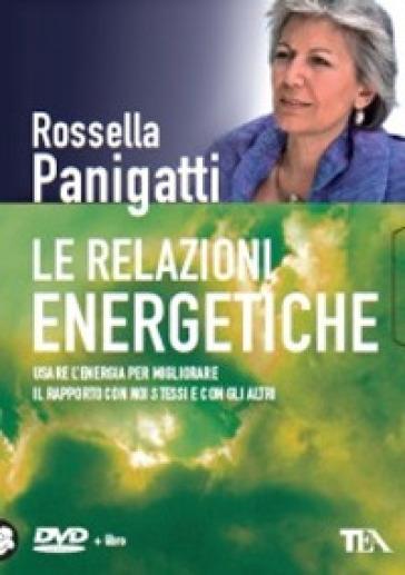 Le relazioni energetiche. DVD. Con libro - Rossella Panigatti |