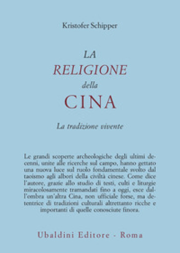 La religione della Cina. La tradizione vivente - Kristofer Schipper | Kritjur.org