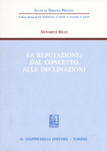 La reputazione: dal concetto alle declinazioni - Annarita Ricci   Rochesterscifianimecon.com