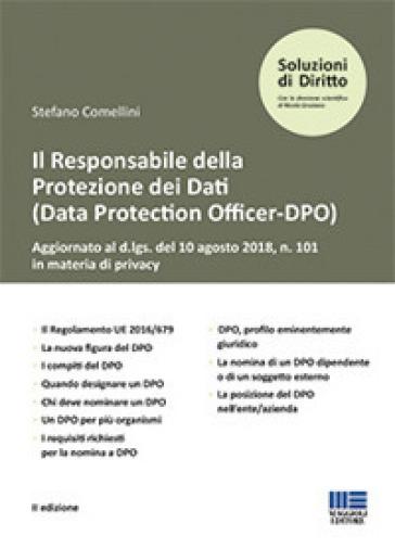 Il responsabile della protezione dei dati (Data Protection Officer-DPO) - Stefano Comellini | Rochesterscifianimecon.com