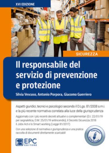 Il responsabile del servizio di prevenzione e protezione. Con Contenuto digitale per download - Giacomo Guerriero |