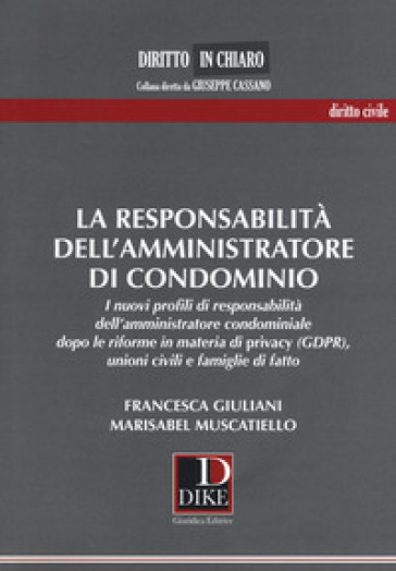 La responsabilità dell'amministratore di condominio - Francesca Giuliani pdf epub