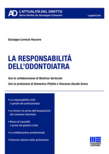 La responsabilità dell'odontoiatra - Giuseppe Lorenzo Vaccaro | Rochesterscifianimecon.com
