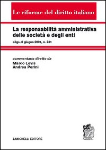 La responsabilità amministrativa delle società e degli enti - M. Levis   Rochesterscifianimecon.com