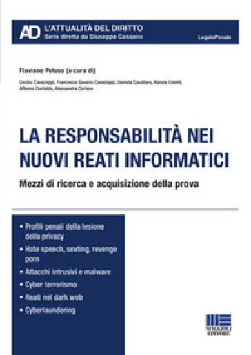 La responsabilità nei nuovi reati informatici - F. Peluso |