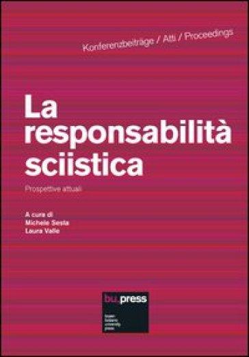 La responsabilità sciistica. Prospettive attuali - M. Sesta  