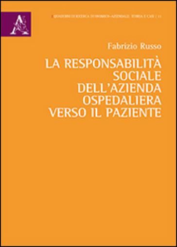 La responsabilità sociale dell'azienda ospedaliera verso il paziente - Fabrizio Russo pdf epub