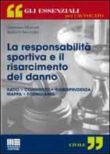 La responsabilità sportiva e il risarcimento del danno - Damiano Marinelli | Rochesterscifianimecon.com