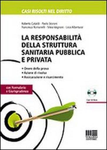 La responsabilità della struttura sanitaria pubblica e privata