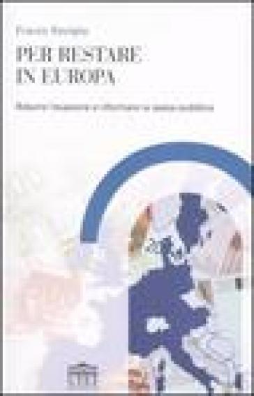 Per restare in Europa. Ridurre l'evasione e riformare la spesa pubblica - Franco Reviglio | Kritjur.org