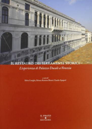 Il restauro dei serramenti storici. L'esperienza di palazzo Ducale a venezia - S. R. Illuzzi | Ericsfund.org