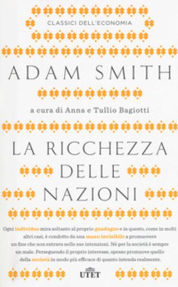La ricchezza delle nazioni. Con Contenuto digitale (fornito elettronicamente) - Adam Smith |