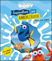 Alla ricerca di Dory. Superalbum per bambini creativi. Con adesivi