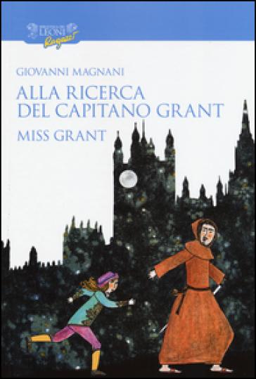 Alla ricerca del capitano Grant. Miss Grant. 1.