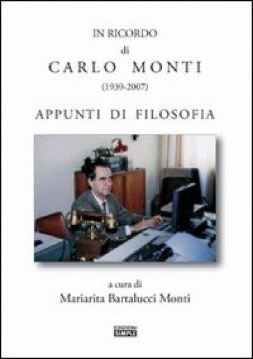 Il ricordo di Carlo Monti (1939-2007) - Mariarita Bartalucci Monti   Jonathanterrington.com