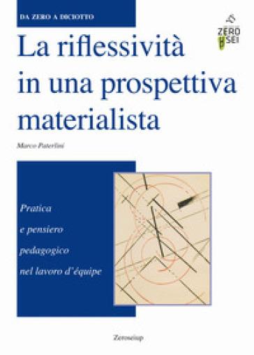 La riflessibilità in una prospettiva materialista - Marco Paterlini | Rochesterscifianimecon.com