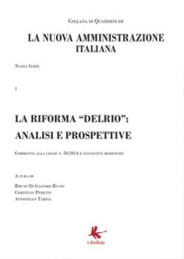 La riforma «Delrio»: analisi e prospettive. La nuova amministrazione italiana. 1. - B. Di Giacomo Russo   Jonathanterrington.com