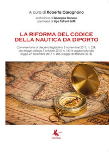 La riforma del codice della nautica da diporto - Roberta Caragnano pdf epub