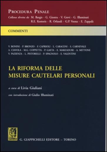 La riforma delle misure cautelari personali - L. Giuliani | Thecosgala.com