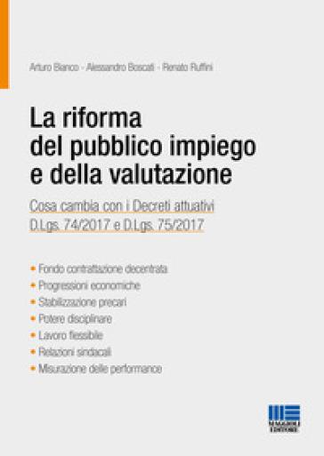 La riforma del pubblico impiego e della valutazione - Arturo Bianco |
