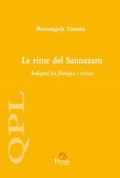 Le rime del Sannazaro. Indagini fra filologia e critica - Rosangela Fanara