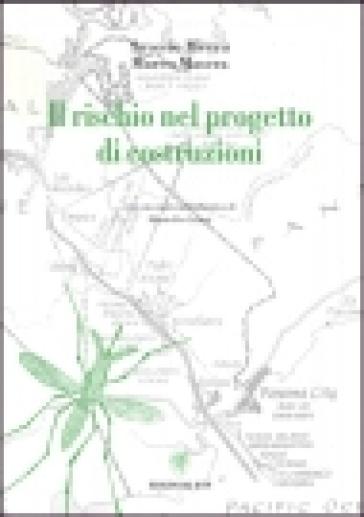 Il rischio nel progetto di costruzioni - Marco Masera | Ericsfund.org