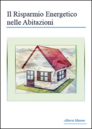 Il risparmio energetico nelle abitazioni