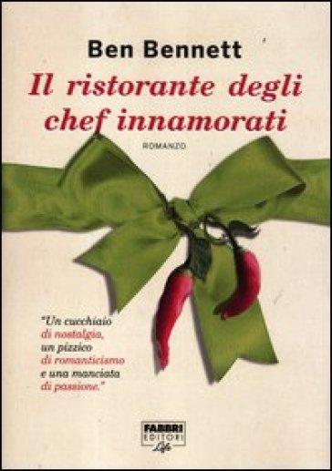 Il ristorante degli chef innamorati - Ben Bennet   Kritjur.org