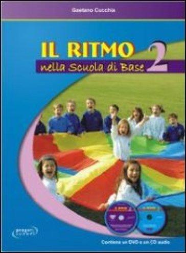 Il ritmo nella scuola di base. 2. - Gaetano Cucchia   Thecosgala.com