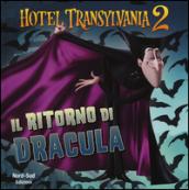 Il ritorno di Dracula. Hotel Transylvania 2