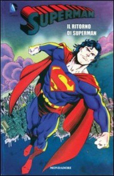 Il ritorno di Superman. Superman. 8. - A. Bottero  
