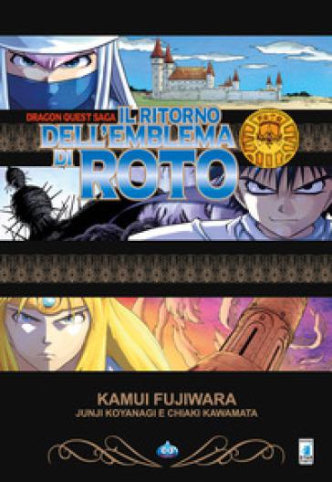 Il ritorno dell'emblema di Roto. Dragon quest - Kamui Fujiwara | Jonathanterrington.com