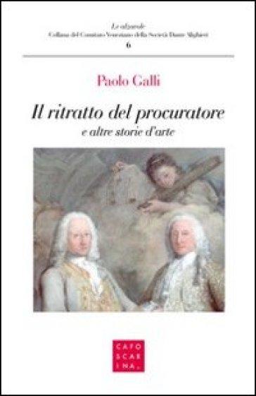 Il ritratto del procuratore e altre storie - Paolo Galli | Kritjur.org