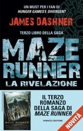 La rivelazione. Maze Runner. 3.