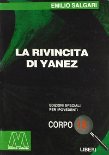La rivincita di Yanez. Ediz. per ipovedenti - Emilio Salgari | Ericsfund.org